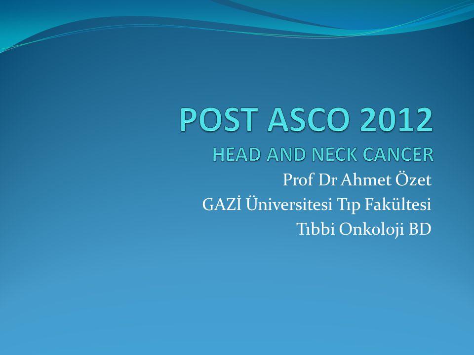 Prof Dr Ahmet Özet GAZİ Üniversitesi Tıp Fakültesi Tıbbi Onkoloji BD