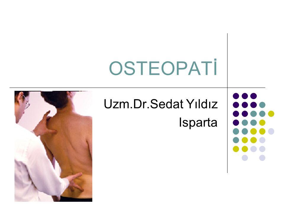 OSTEOPATİ Uzm.Dr.Sedat Yıldız Isparta