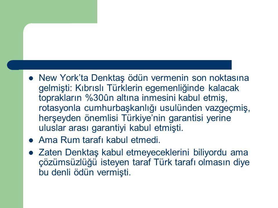 New York'ta Denktaş ödün vermenin son noktasına gelmişti: Kıbrıslı Türklerin egemenliğinde kalacak toprakların %30ûn altına inmesini kabul etmiş, rota