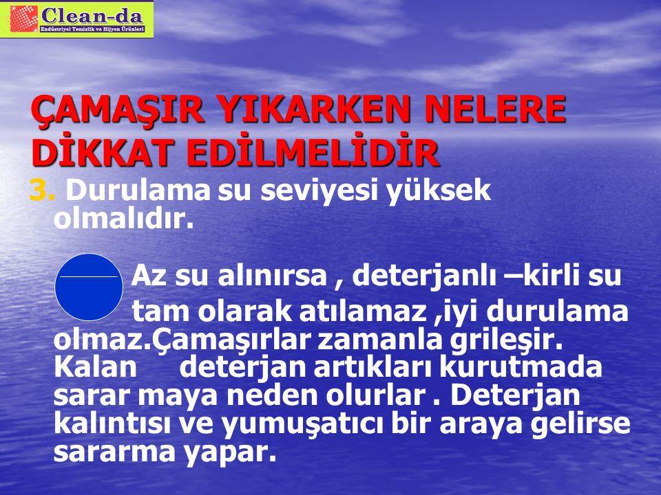 ÇAMAŞIR YIKARKEN NELERE DİKKAT EDİLMELİDİR 2.