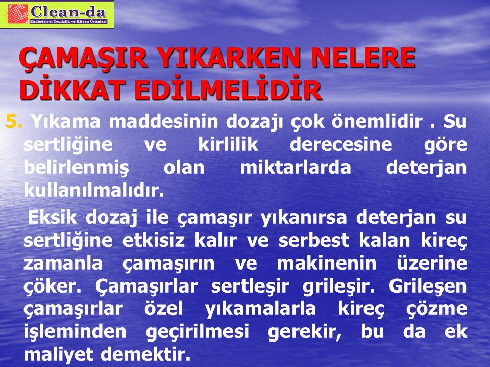 ÇAMAŞIR YIKARKEN NELERE DİKKAT EDİLMELİDİR 4.