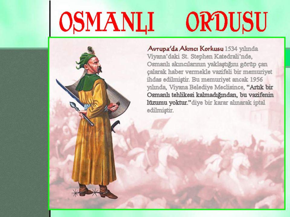 9 Tımarlı Sipahi Ordunun asıl askeri gücüdür.Türklerden oluşur.
