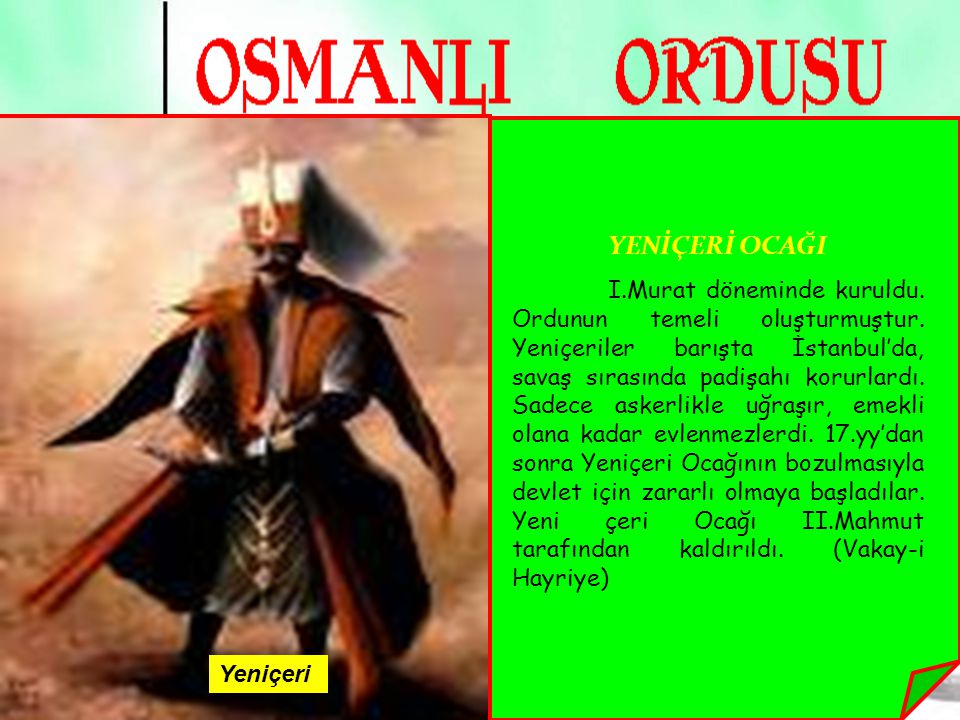7 Kapıkulu Askerleri, Osmanlı Devleti'nde merkezde padişahların şahıslarına bağlı atlı ve yayalardan oluşan askerlerdir.