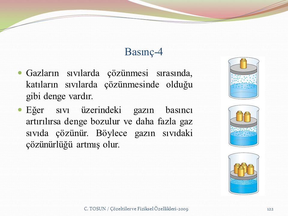 Basınç-4 Gazların sıvılarda çözünmesi sırasında, katıların sıvılarda çözünmesinde olduğu gibi denge vardır.