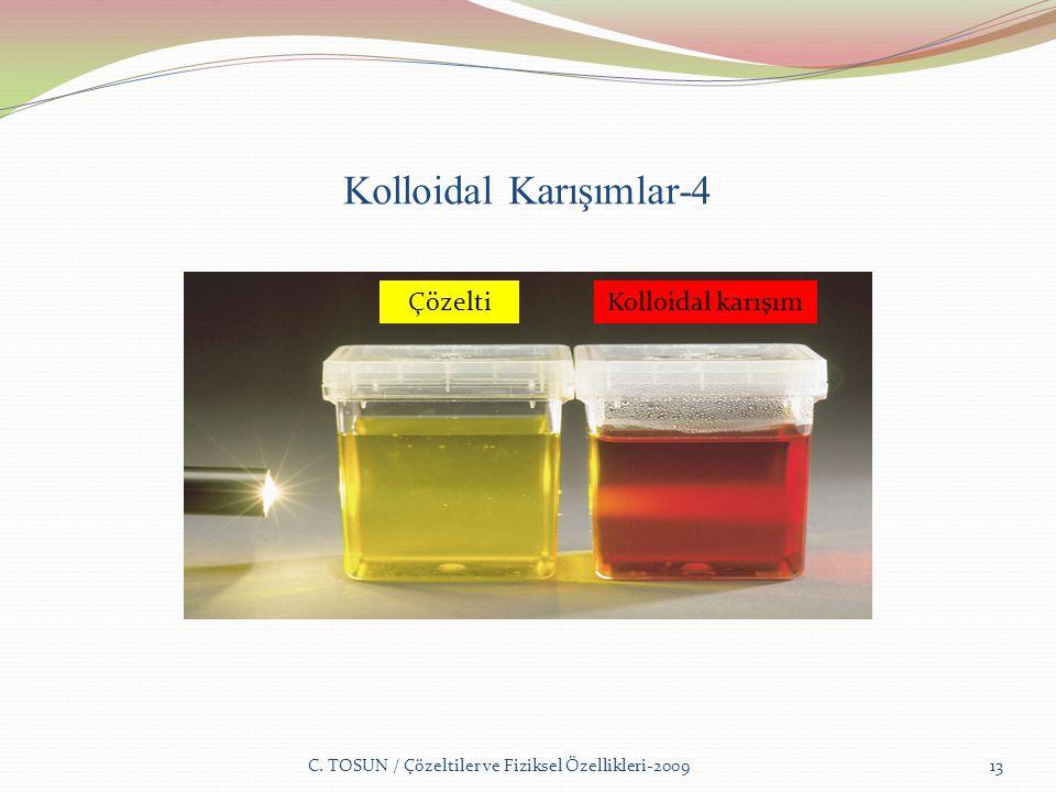 Kolloidal Karışımlar-4 C.