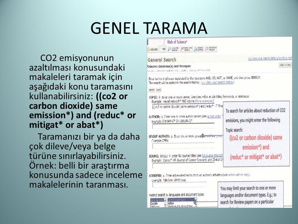 GENEL TARAMA CO2 emisyonunun azaltılması konusundaki makaleleri taramak için aşağıdaki konu taramasını kullanabilirsiniz: ((co2 or carbon dioxide) sam