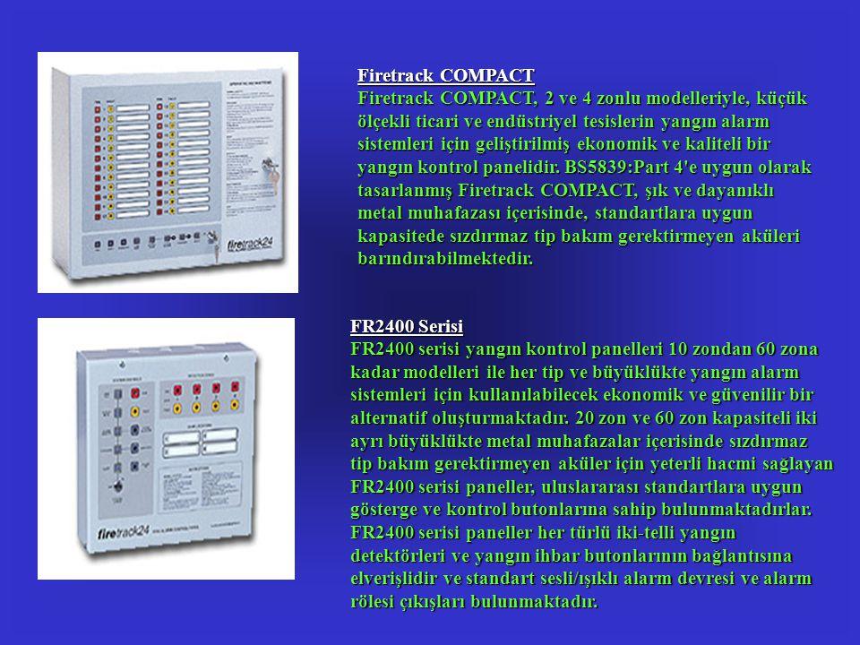 Firetrack COMPACT Firetrack COMPACT, 2 ve 4 zonlu modelleriyle, küçük ölçekli ticari ve endüstriyel tesislerin yangın alarm sistemleri için geliştiril