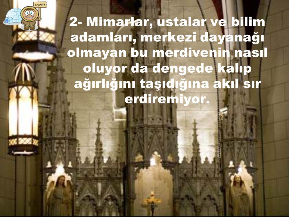Kilisenin temsilcisine göre bu olayda 3 muamma var. 1- Marangozun kimliği bilinmiyor.