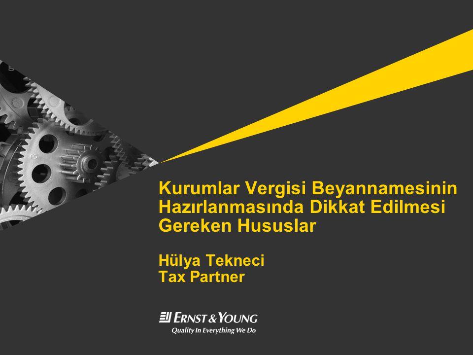 Kurumlar Vergisi Beyannamesinin Hazırlanmasında Dikkat Edilmesi Gereken Hususlar Hülya Tekneci Tax Partner