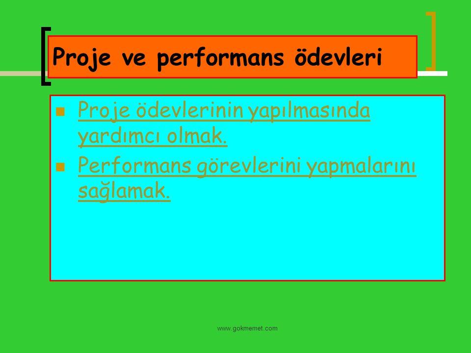 www.gokmemet.com Proje ve performans ödevleri Proje ödevlerinin yapılmasında yardımcı olmak. Proje ödevlerinin yapılmasında yardımcı olmak. Performans