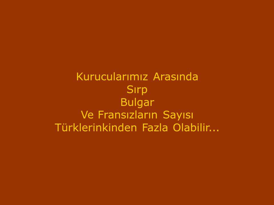 Kurucularımız Arasında Sırp Bulgar Ve Fransızların Sayısı Türklerinkinden Fazla Olabilir...