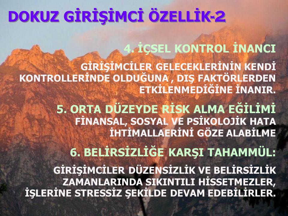 DOKUZ GİRİŞİMCİ ÖZELLİK -2 4.