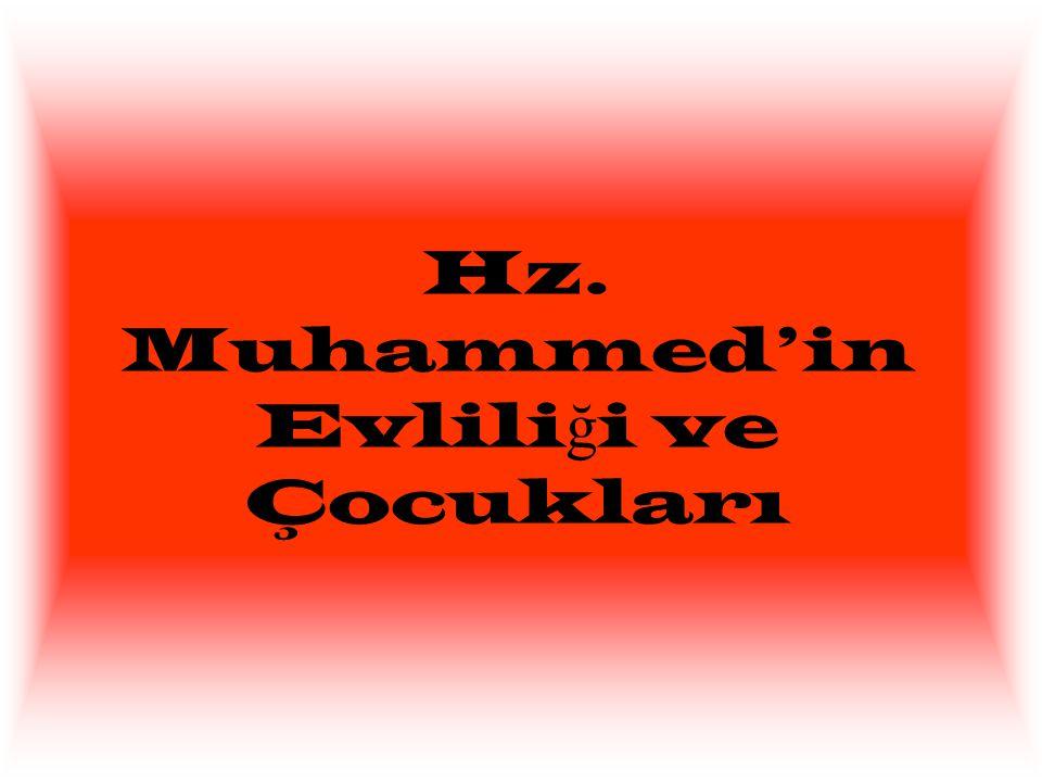 Hz. Muhammed'in Evlili ğ i ve Çocukları