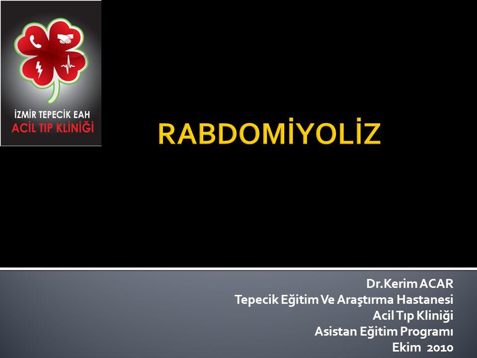 Dr.Kerim ACAR Tepecik Eğitim Ve Araştırma Hastanesi Acil Tıp Kliniği Asistan Eğitim Programı Ekim 2010