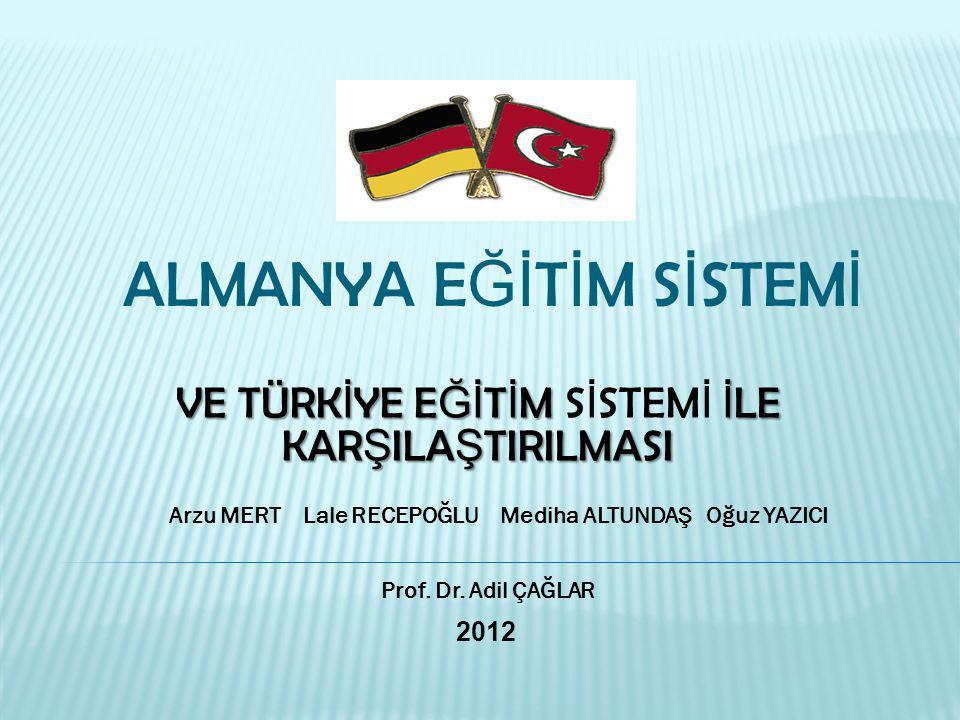 1964 yılında yapılan ve en son 1971 yılında de ğ i ş tirilen eyaletler arası bir antla ş ma ile, Almanya için bütün eyaletlerde uygulanan ortak bir e ğ itim sistemi olu ş turulmu ş tur.