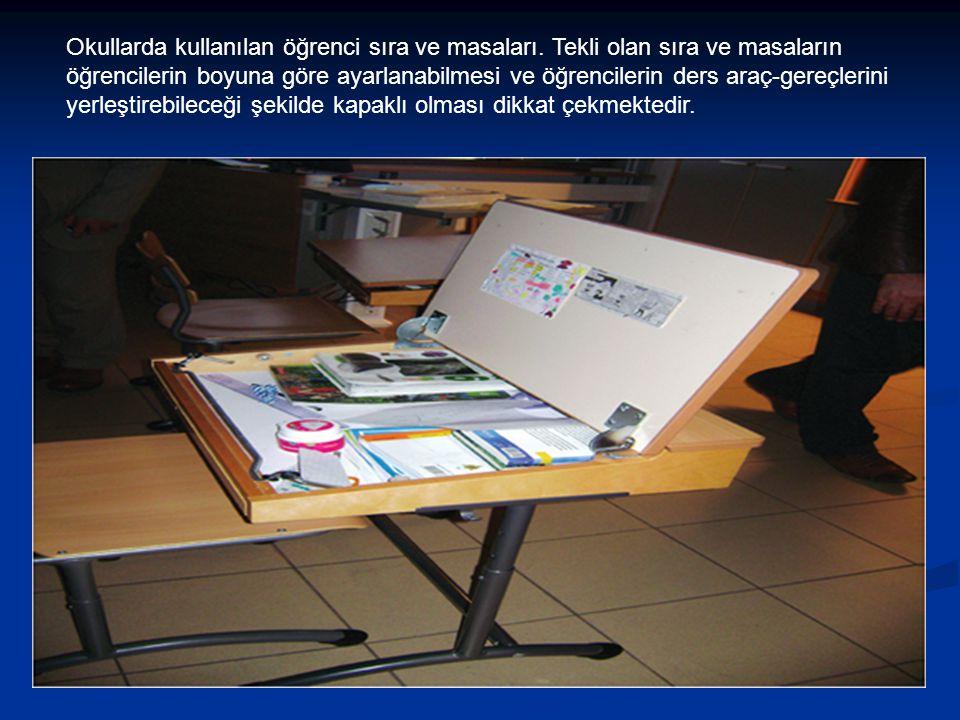 Okullarda kullanılan öğrenci sıra ve masaları. Tekli olan sıra ve masaların öğrencilerin boyuna göre ayarlanabilmesi ve öğrencilerin ders araç-gereçle