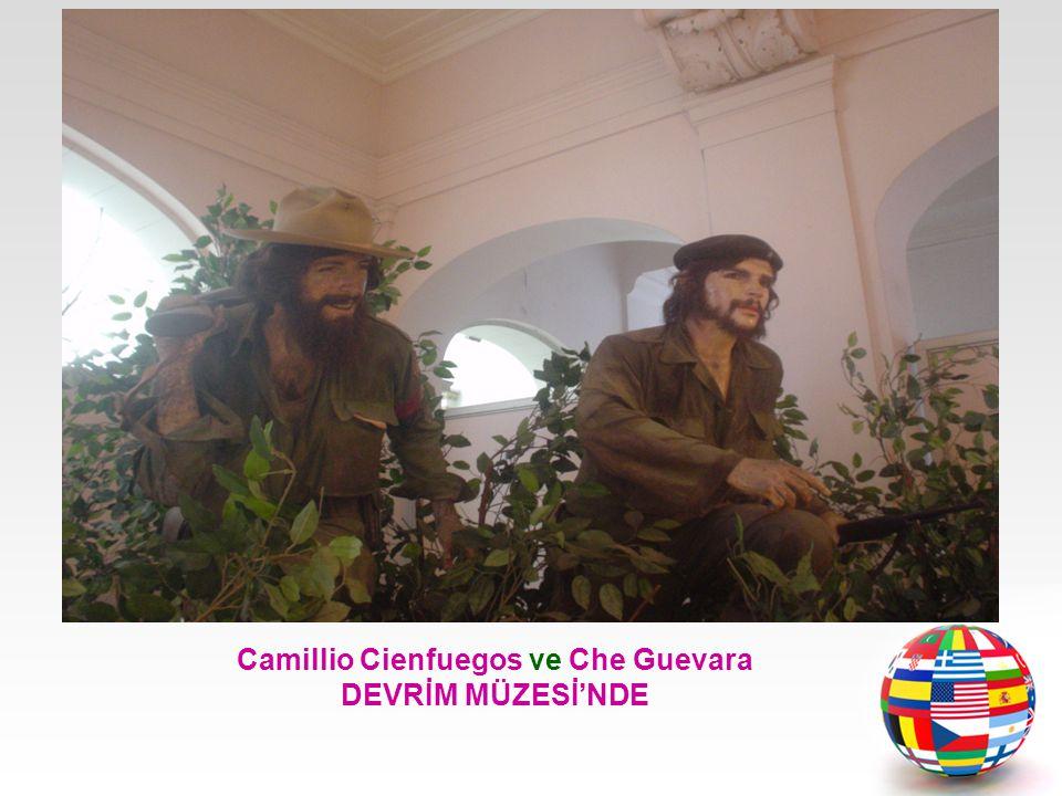 Camillio Cienfuegos ve Che Guevara DEVRİM MÜZESİ'NDE