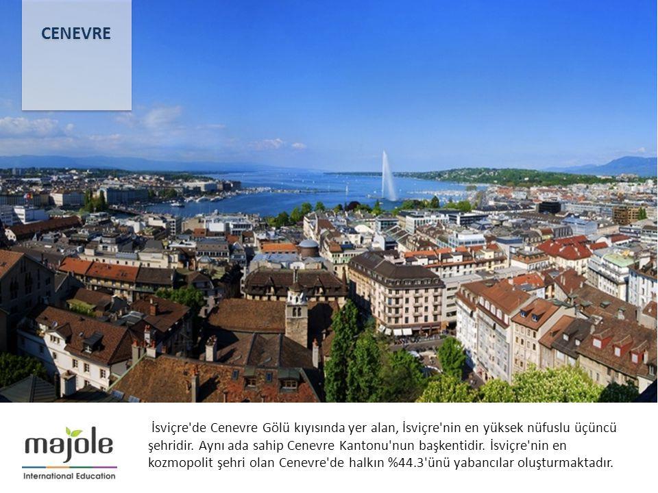 İsviçre de Cenevre Gölü kıyısında yer alan, İsviçre nin en yüksek nüfuslu üçüncü şehridir.