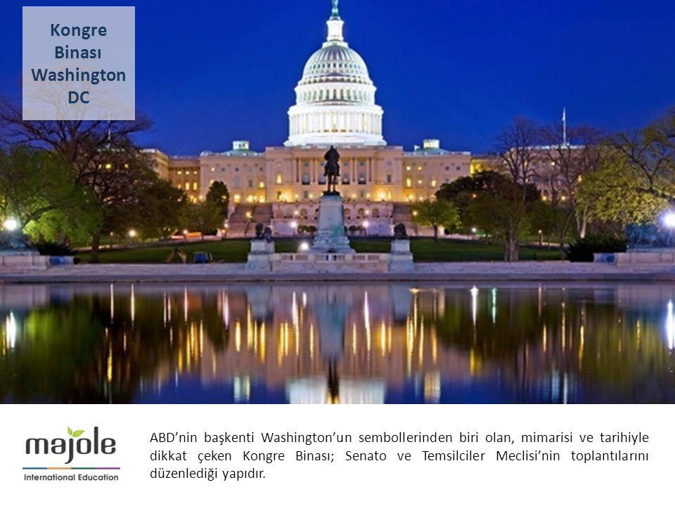 AMERİKA - KANADA ÜNİVERSİTE TANITIM PROGRAMI ABD'nin başkenti Washington'un sembollerinden biri olan, mimarisi ve tarihiyle dikkat çeken Kongre Binası