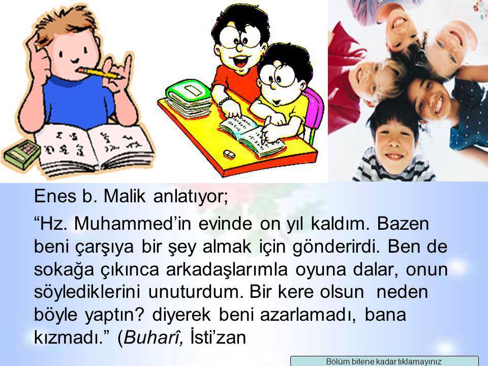 Hz. Muhammed ailesine katılan ve evlat edindiği Zeyd'i kendi çocuklarından hiç ayrı tutmamıştır. Zeyd Hz. Muhammed'in yediğinden yemiş, giydiğinden gi