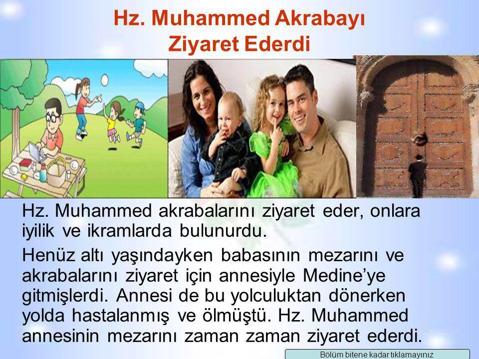 Hz. Muhammed'in eşinin görüşlerine değer vermesi, aile yaşamını nasıl etkilemiştir? Şimdi kim konuşmak istiyor. Devam Ediniz