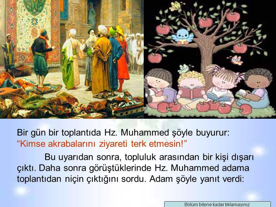 Hz. Muhammed, gençlik döneminde ticaretle uğraşırdı. Bu yüzden değişik bölgelere birkaç ay süren yolculuklar yapardı. Yolculuğa çıkmadan önce akrabala