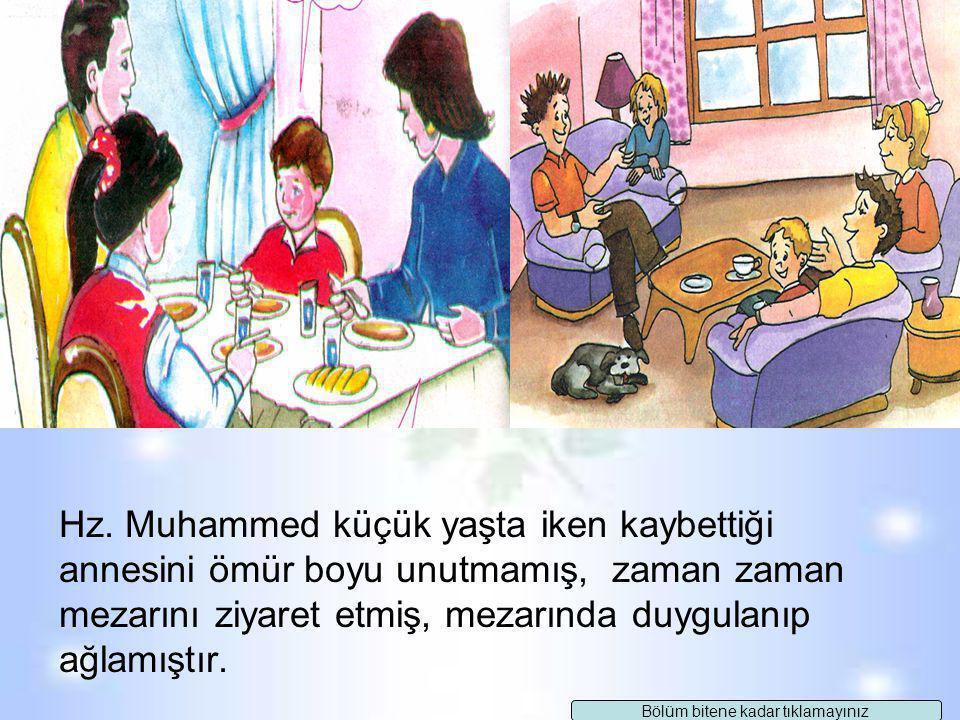 """Hz. Muhammed Aile Bireylerini Sever ve Aralarında Ayırım Yapmazdı """"Kardeşini güler yüzle karşılaman da bir iyiliktir."""" ve """"Güzel söz de bir sadakadır."""