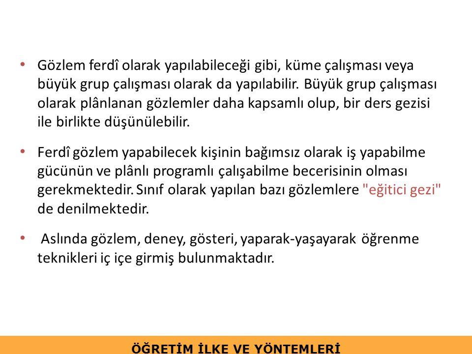 Gezi gözlem yaparken dikkat edilmesi gereken hususlar: Gezi-gözlemler planlı ve amaçlı bir etkinliktir.