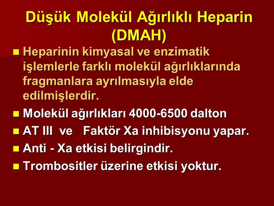 Düşük Molekül Ağırlıklı Heparin (DMAH) Heparinin kimyasal ve enzimatik işlemlerle farklı molekül ağırlıklarında fragmanlara ayrılmasıyla elde edilmişl
