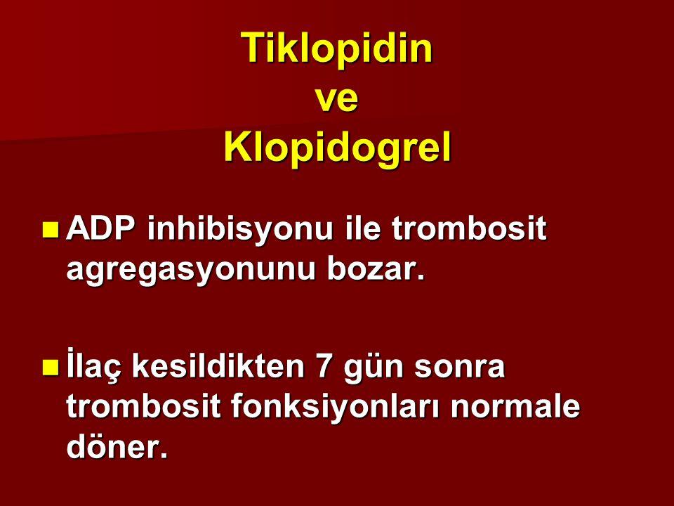 ADP inhibisyonu ile trombosit agregasyonunu bozar. ADP inhibisyonu ile trombosit agregasyonunu bozar. İlaç kesildikten 7 gün sonra trombosit fonksiyon
