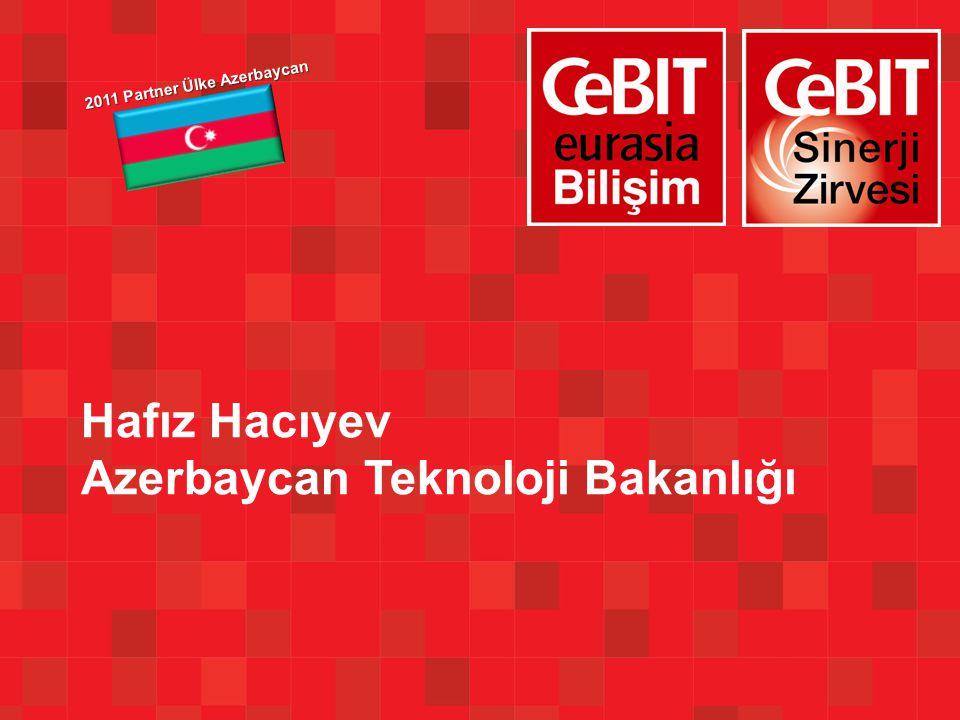 Hafız Hacıyev Azerbaycan Teknoloji Bakanlığı 2011 Partner Ülke Azerbaycan