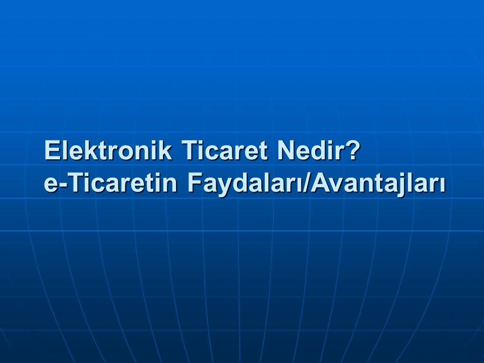 Türkiye'de E-Ticaret Türkiye deki elektronik ticaret uygulamaları yaygın olarak işletmeden son kullanıcılara Türkiye deki elektronik ticaret uygulamaları yaygın olarak işletmeden son kullanıcılara (Business to Consumer, B2C) (Business to Consumer, B2C) satış biçimiyle gerçekleşmektedir.
