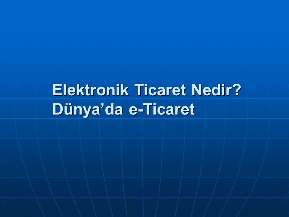 e-Ticaret - Elektronik Ticaret Türleri 1.
