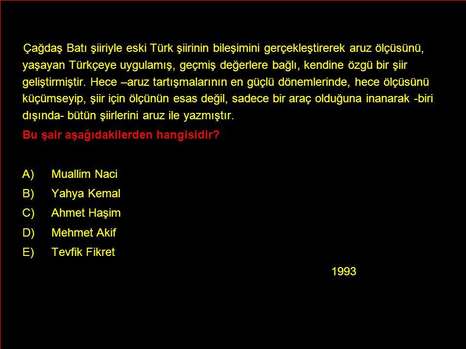 Çağdaş Batı şiiriyle eski Türk şiirinin bileşimini gerçekleştirerek aruz ölçüsünü, yaşayan Türkçeye uygulamış, geçmiş değerlere bağlı, kendine özgü bi