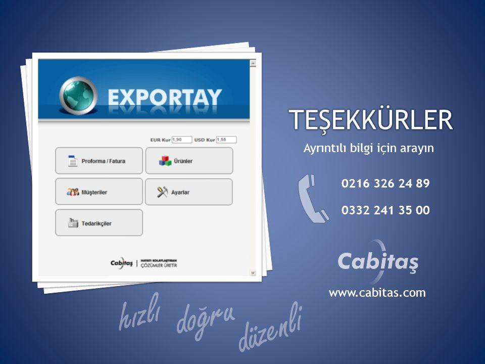 Ayrıntılı bilgi için arayın 0216 326 24 89 0332 241 35 00 www.cabitas.com