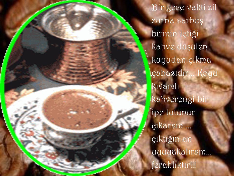 Bir pazar ö ğ le sonrası annenin hadi bir kahve yap da içelim dedi ğ i kahve huzurludur...