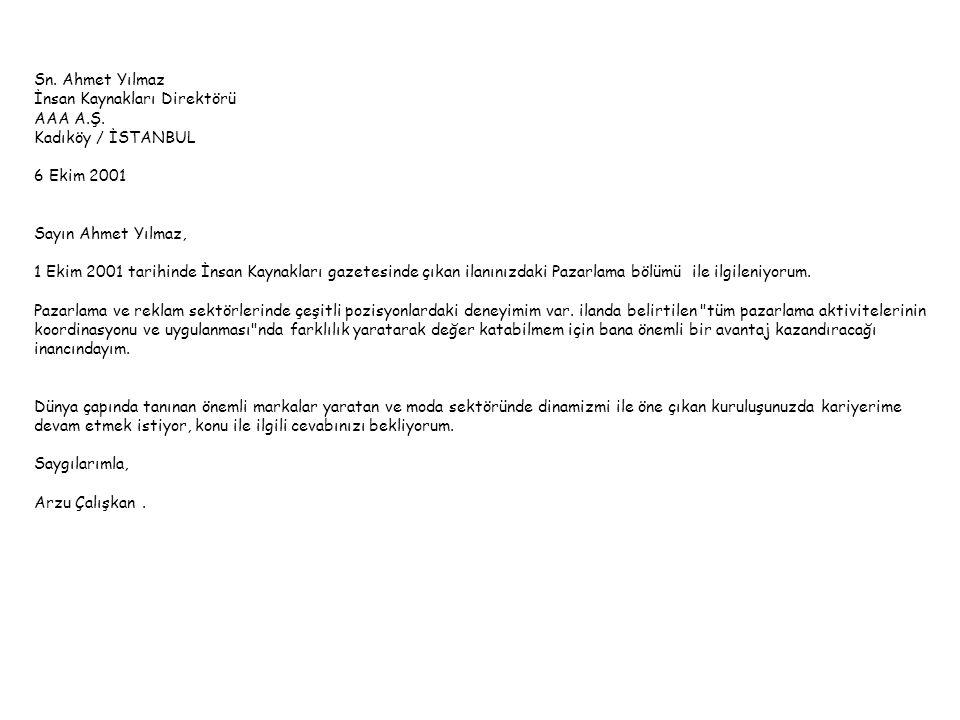 Sn.Ahmet Yılmaz İnsan Kaynakları Direktörü AAA A.Ş.