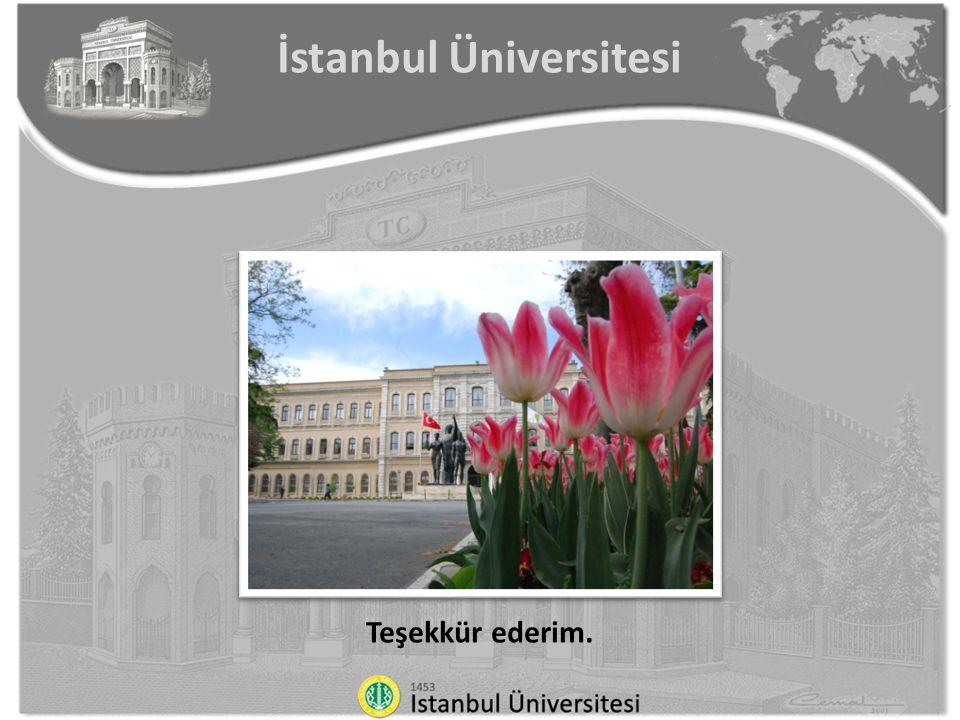 Teşekkür ederim. İstanbul Üniversitesi