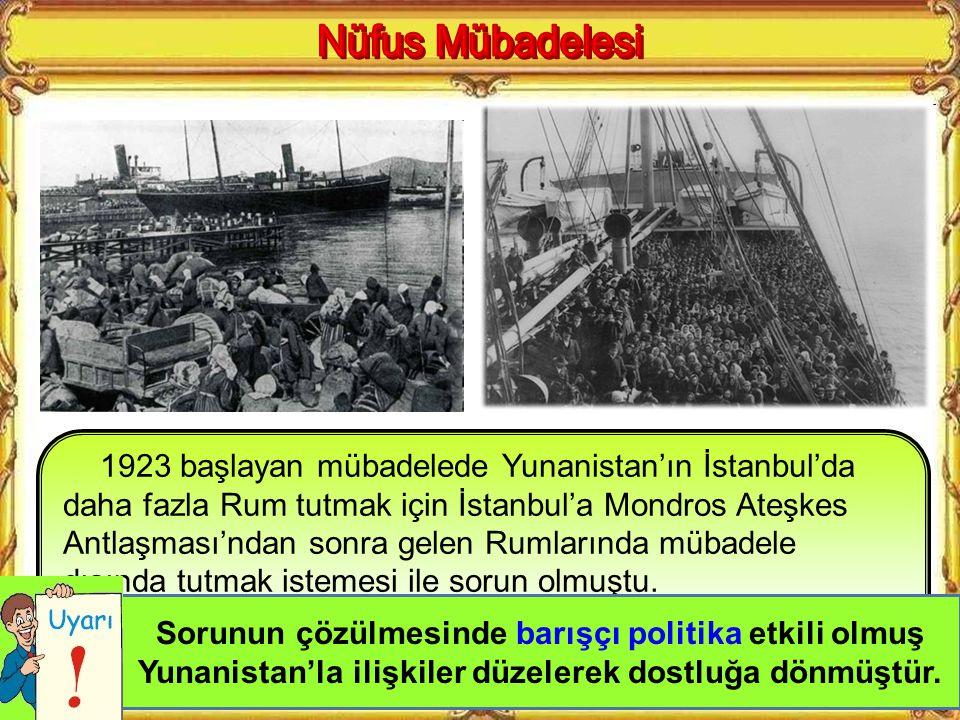 Lozan Barış Antlaşması'na göre İstanbul'daki Rumlar ile Batı Trakya'daki Türkler dışında, Türkiye'de yaşayan Rumlarla Yunanistan'daki Türklerin karşıl