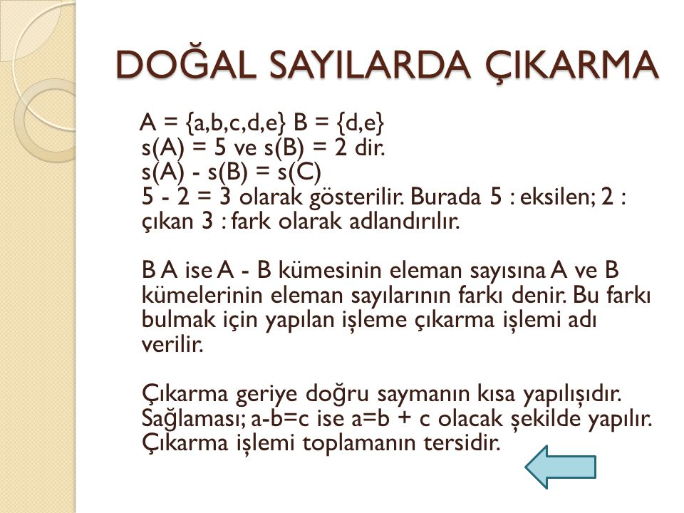 DO Ğ AL SAYILARDA ÇIKARMA A = {a,b,c,d,e} B = {d,e} s(A) = 5 ve s(B) = 2 dir.