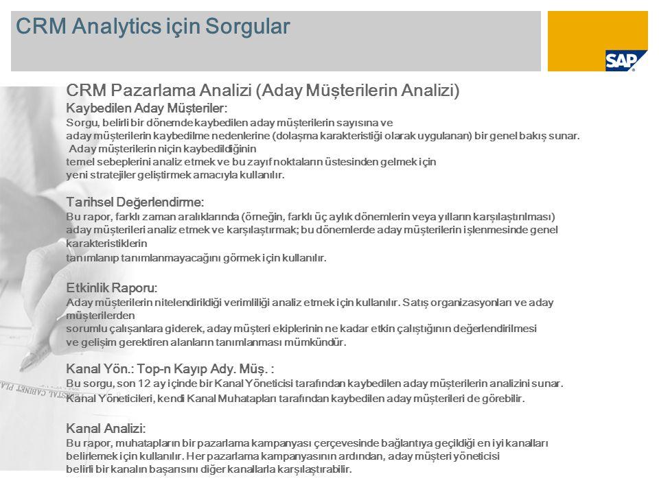 CRM Analytics için Sorgular CRM Pazarlama Analizi (Aday Müşterilerin Analizi) Kaybedilen Aday Müşteriler: Sorgu, belirli bir dönemde kaybedilen aday müşterilerin sayısına ve aday müşterilerin kaybedilme nedenlerine (dolaşma karakteristiği olarak uygulanan) bir genel bakış sunar.