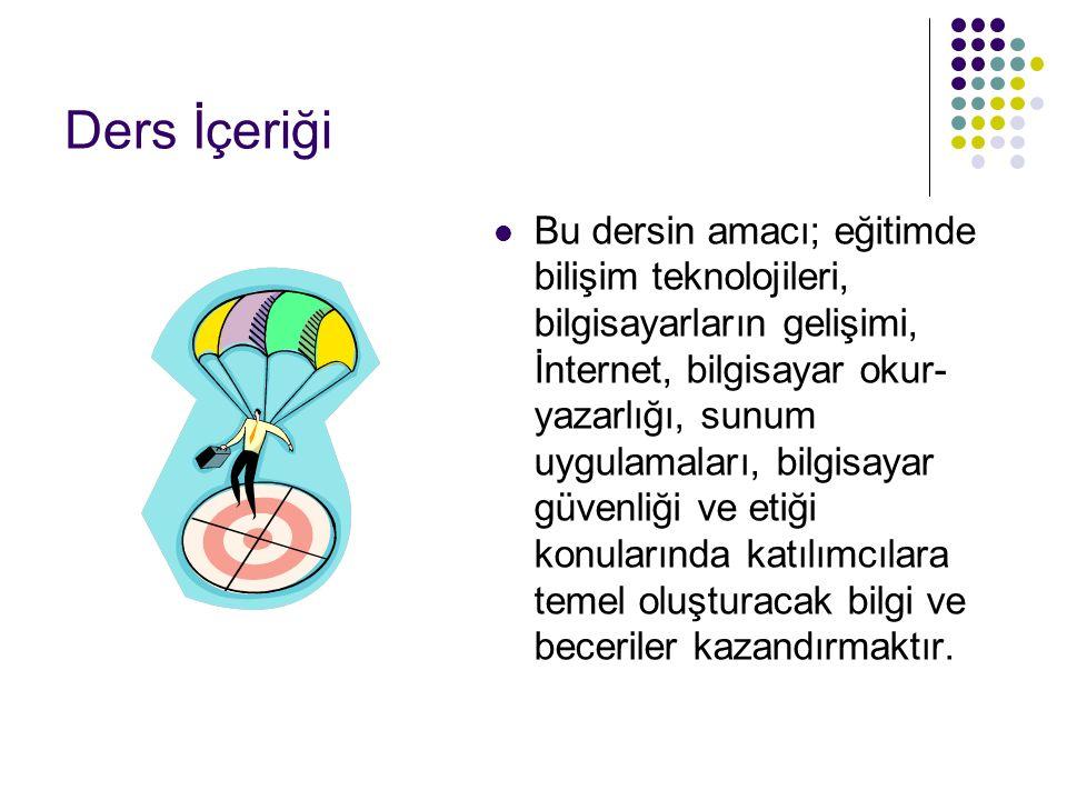 Haftaya… Bilgisayarın eğitimdeki kullanım alanları Bilgisayar destekli öğretim