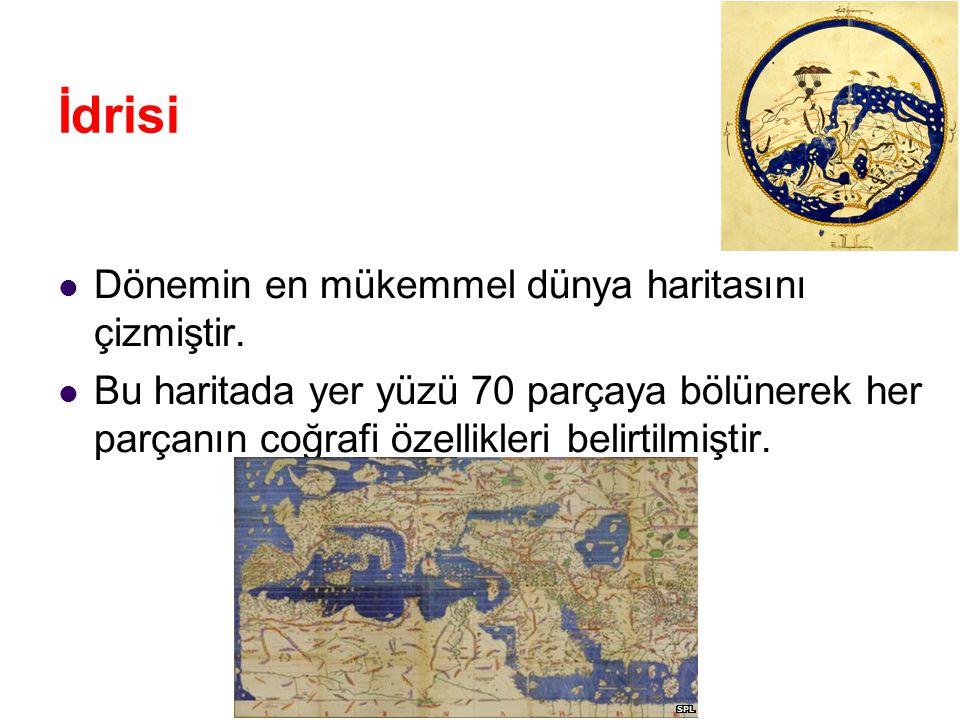 İdrisi Dönemin en mükemmel dünya haritasını çizmiştir. Bu haritada yer yüzü 70 parçaya bölünerek her parçanın coğrafi özellikleri belirtilmiştir.