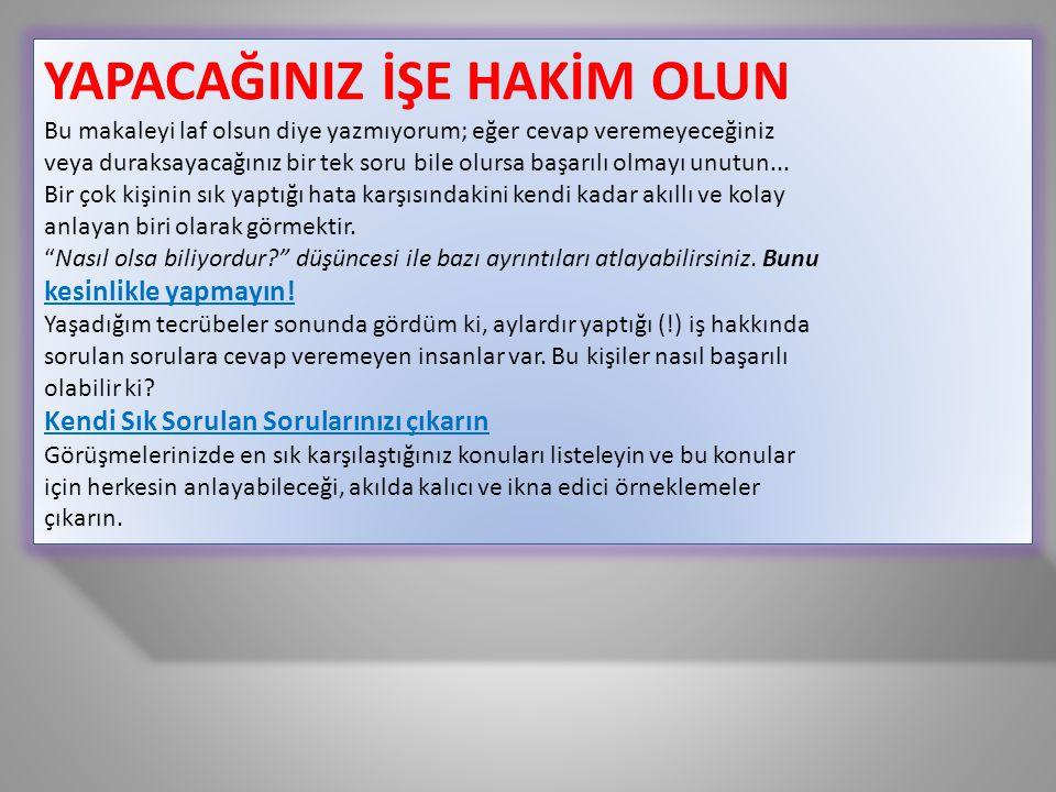 Örnek Dialog - Network Marketing konusunda tecrübelimisiniz Ahmet Bey.