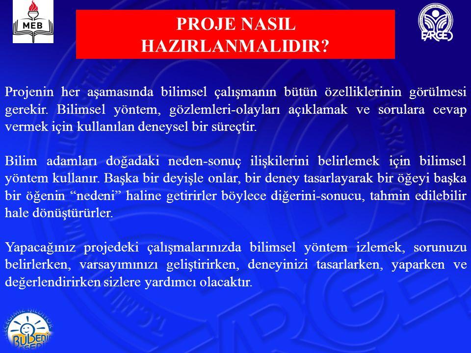 PROJE NASIL HAZIRLANMALIDIR.