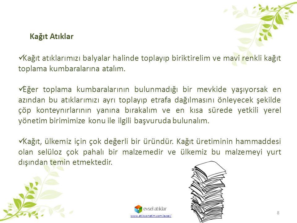 BÜYÜK HACİMLİ ATIKLARIMIZ 39 www.atikyonetim.com/evsel/