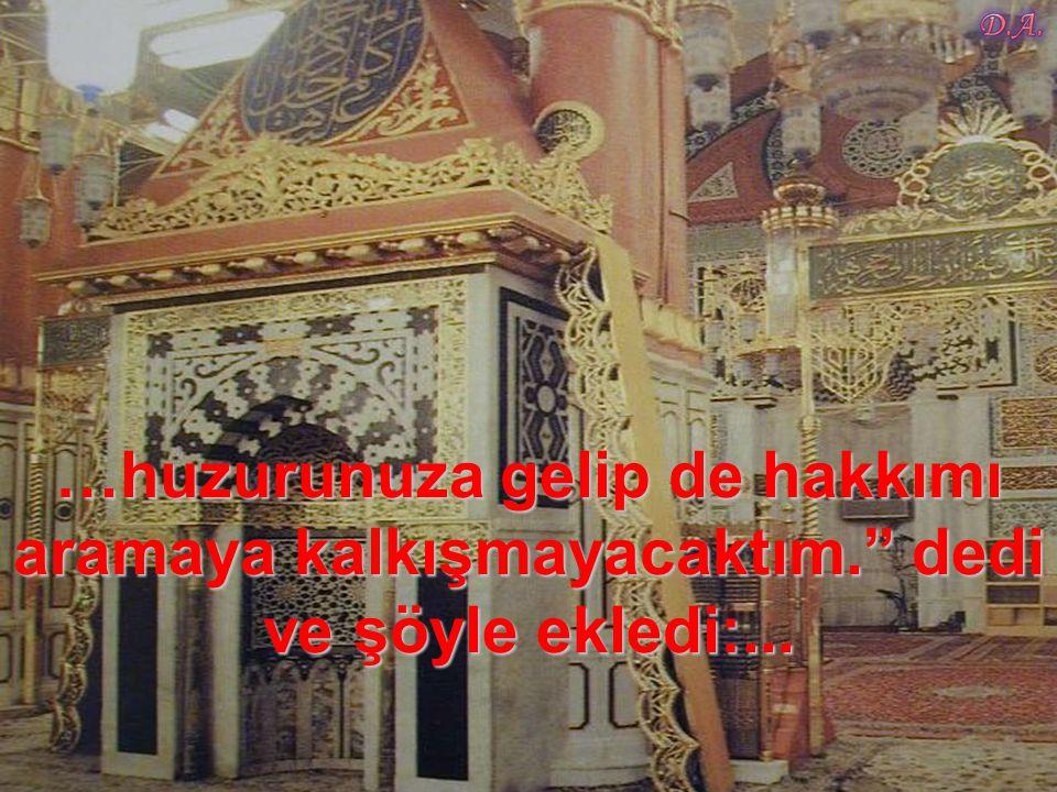 """""""Ey Allah'ın elçisi anam-babam sana feda olsun! Eğer defalarca Allah'ın adını kullanmasaydınız,…"""