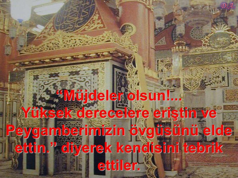Bunun üzerine bütün müslümanlar kalkıp Ukkaşe'nin gözlerinden öptüler,…