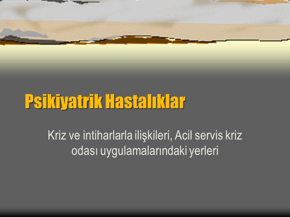 PSİKOTİK BOZUKLUKLAR