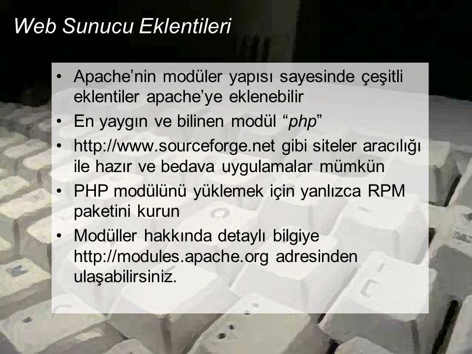 E-posta Sunucusu Kurulumu Gelen ve giden e-postaları yöneten yazılımdır Genel tercih sendmail En güncel sürümü 8.12.3 Sisteme hazır çalışır durumu olan RPM paketi kurulabilir Birden çok alanın e-posta adreslerini yönetebilir Ayar dosyası karışık olduğundan m4 adı verilen bir makro dili aracılığı ile ayarları yapılır.